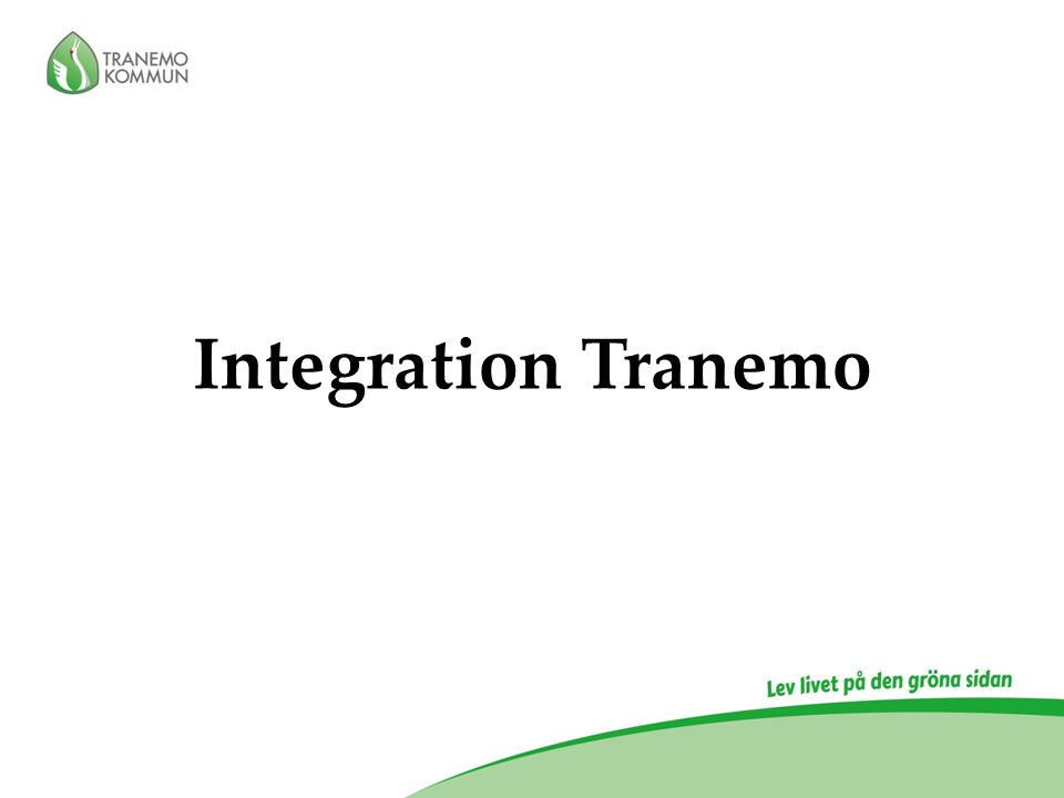 Integration Tranemo