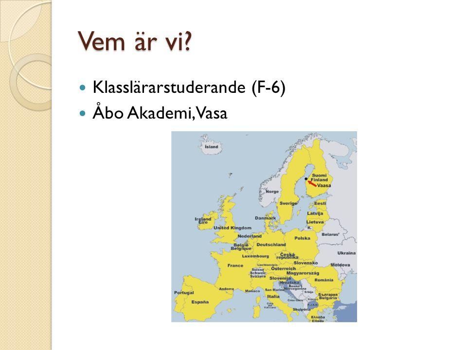 Vem är vi? Klasslärarstuderande (F-6) Åbo Akademi, Vasa