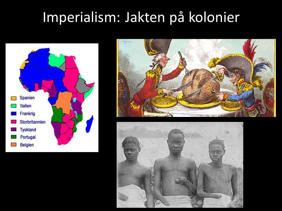 Imperialism: Jakten på kolonier