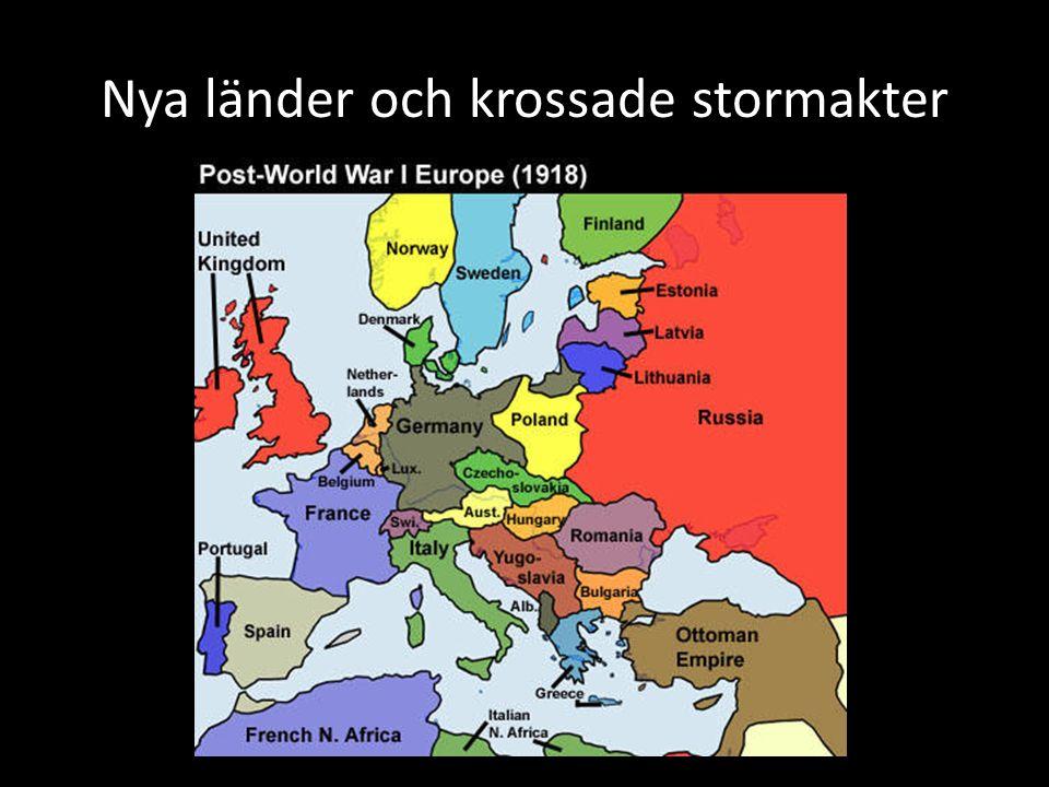 Nya länder och krossade stormakter