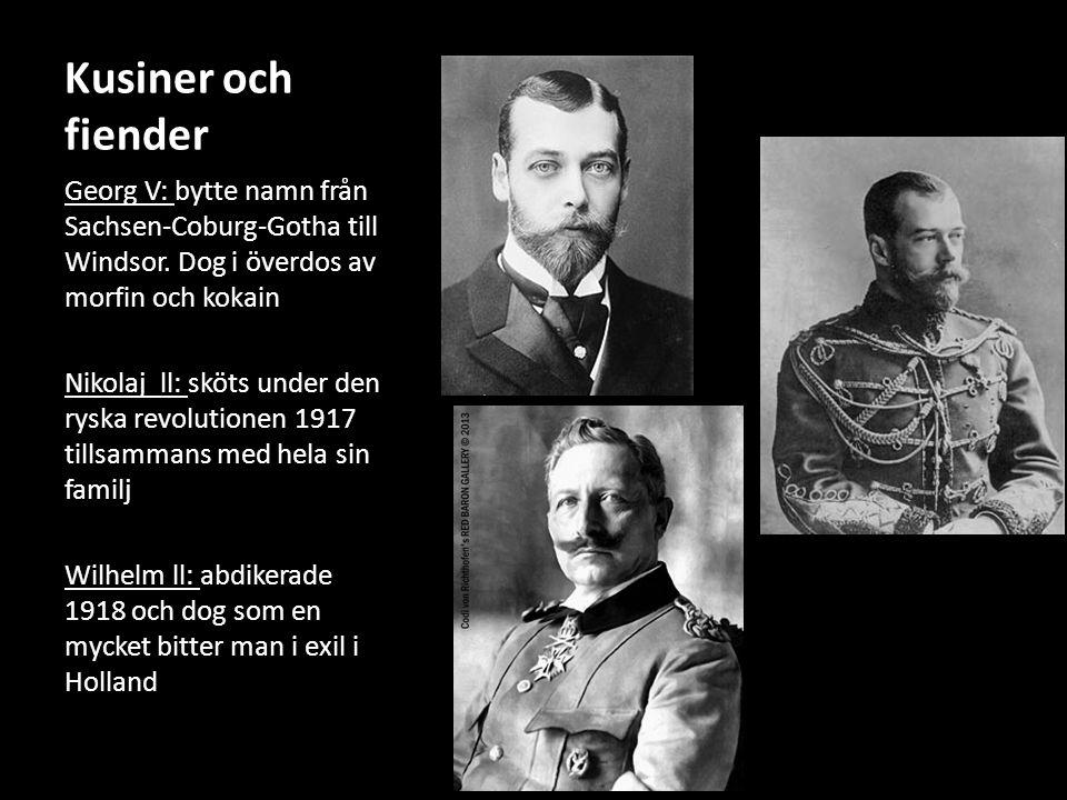 Kusiner och fiender Georg V: bytte namn från Sachsen-Coburg-Gotha till Windsor.