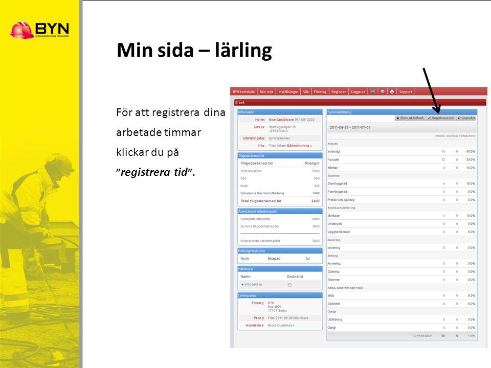 """För att registrera dina arbetade timmar klickar du på """" registrera tid """". Min sida – lärling"""
