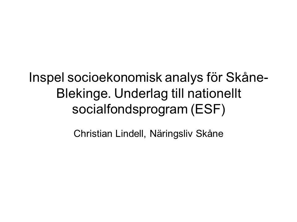 Inspel socioekonomisk analys för Skåne- Blekinge.