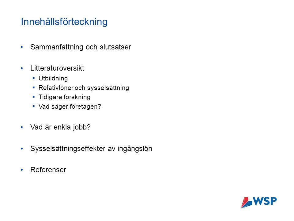 En arbetsmarknad i förändring – Sysselsättningseffekter av ingångslöner Tabell 3.