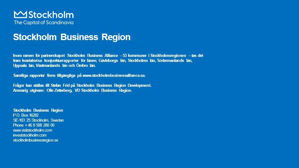 Stockholm Business Region Inom ramen för partnerskapet Stockholm Business Alliance – 53 kommuner i Stockholmsregionen – tas det fram kvartalsvisa konjunkturrapporter för länen; Gävleborgs län, Stockholms län, Södermanlands län, Uppsala län, Västmanlands län och Örebro län.