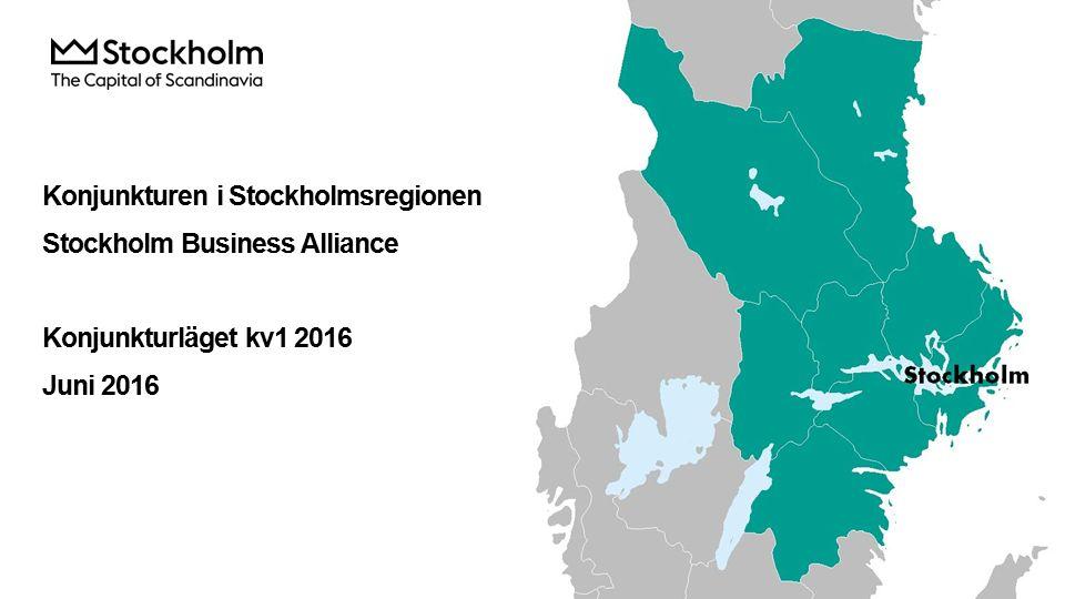 Konjunkturen i Stockholmsregionen Stockholm Business Alliance Konjunkturläget kv1 2016 Juni 2016
