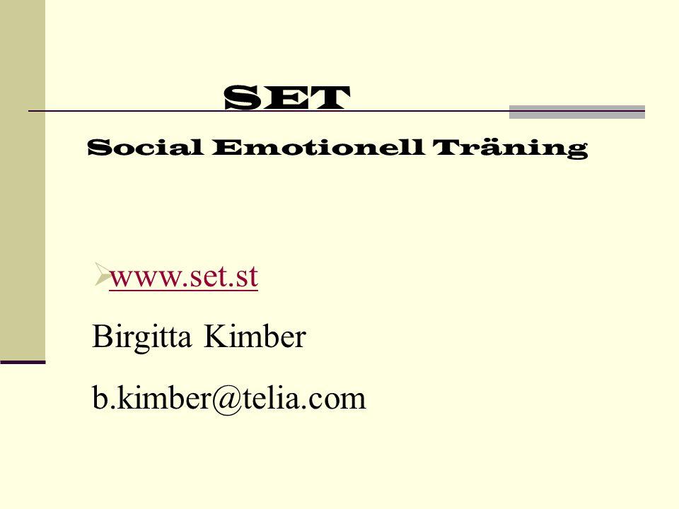 SET Social Emotionell Träning Varför SET i skolan .