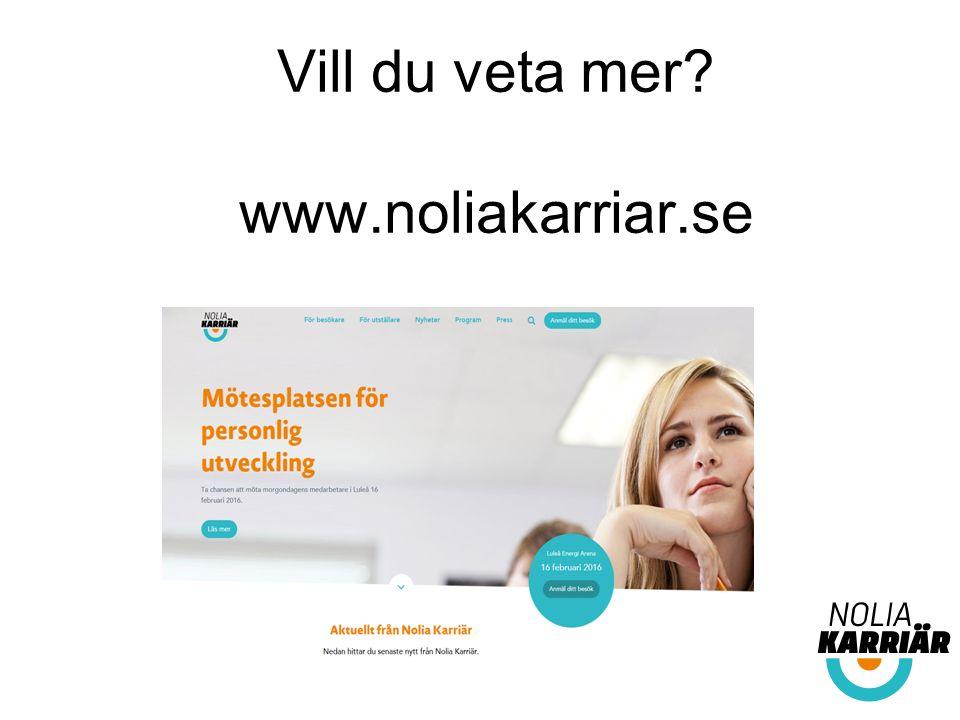 Vill du veta mer www.noliakarriar.se