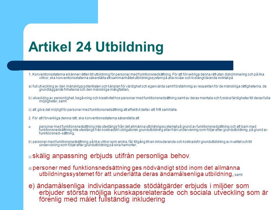 Artikel 24 Utbildning 1.