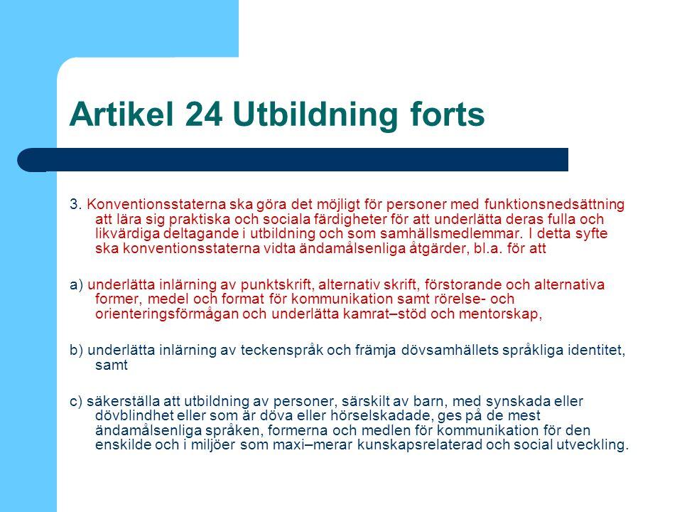 Artikel 24 Utbildning forts 3.