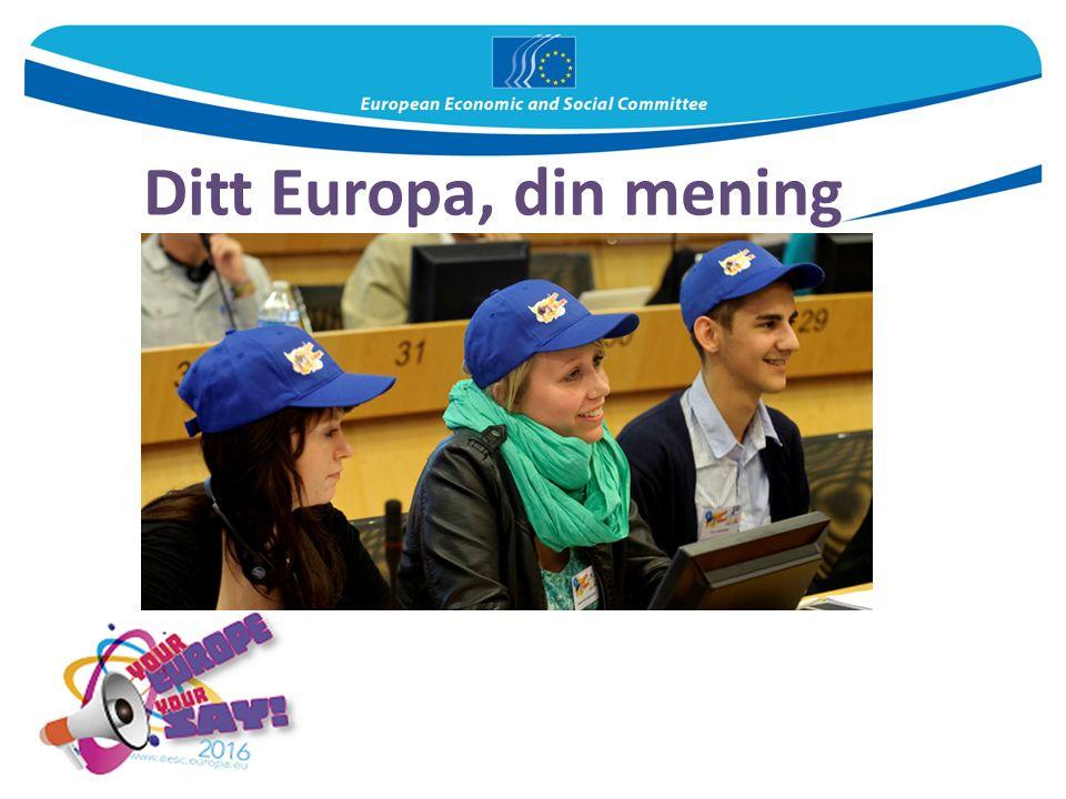 Ditt Europa, din mening