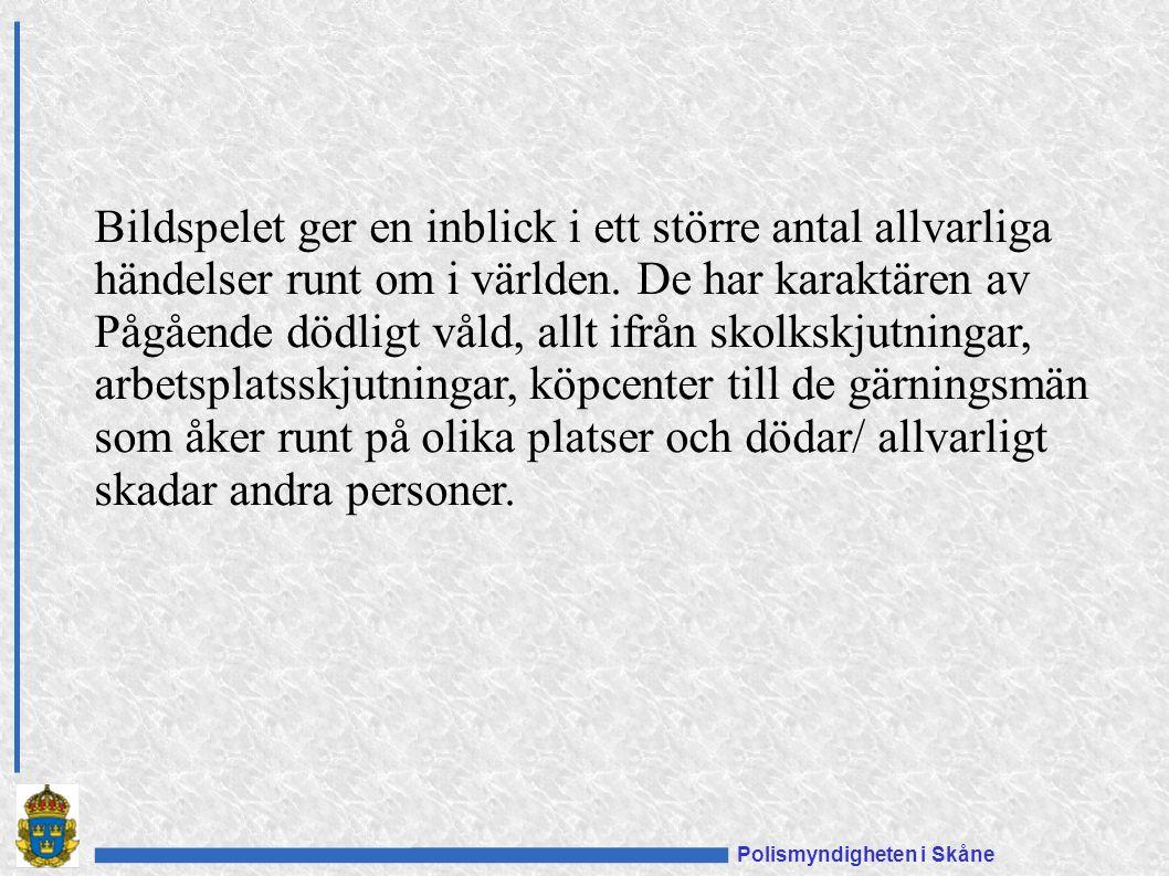 Polismyndigheten i Skåne Bildspelet ger en inblick i ett större antal allvarliga händelser runt om i världen.