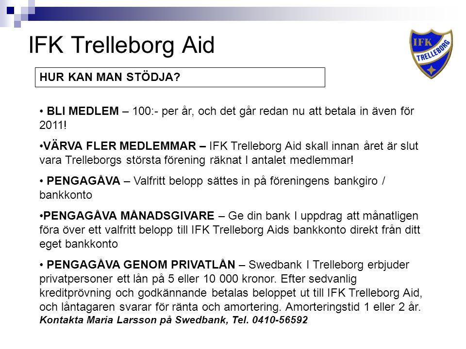 IFK Trelleborg Aid HUR KAN MAN STÖDJA.