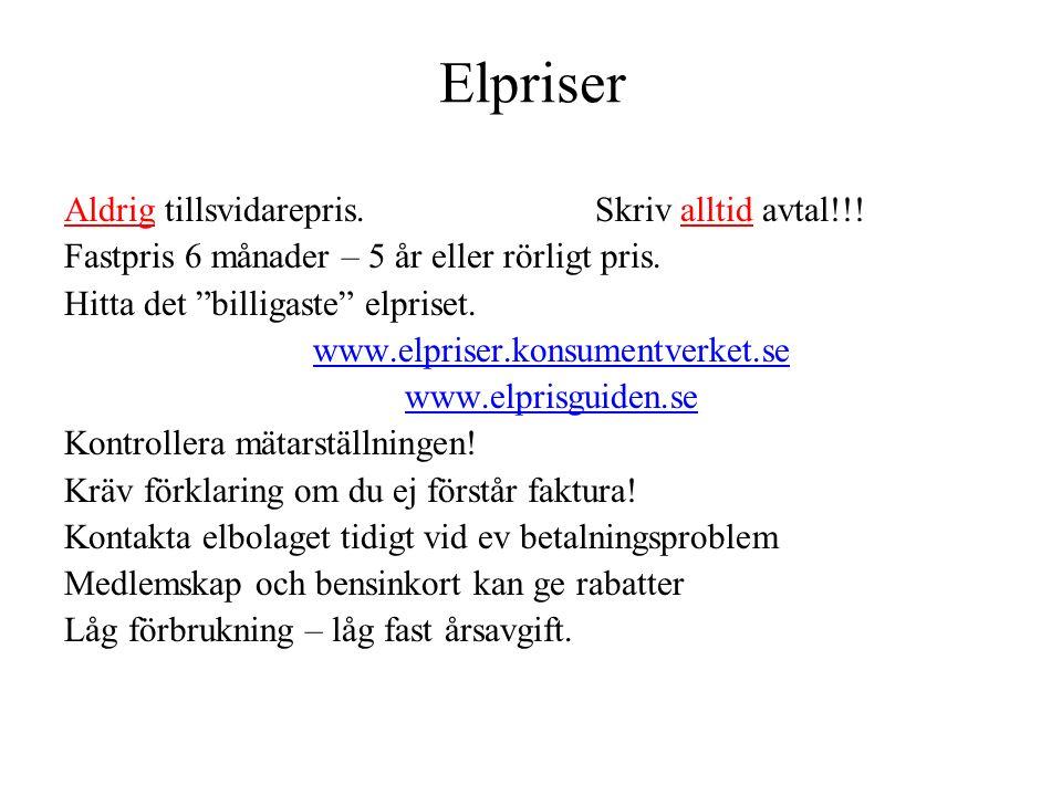 Elpriser Aldrig tillsvidarepris. Skriv alltid avtal!!.