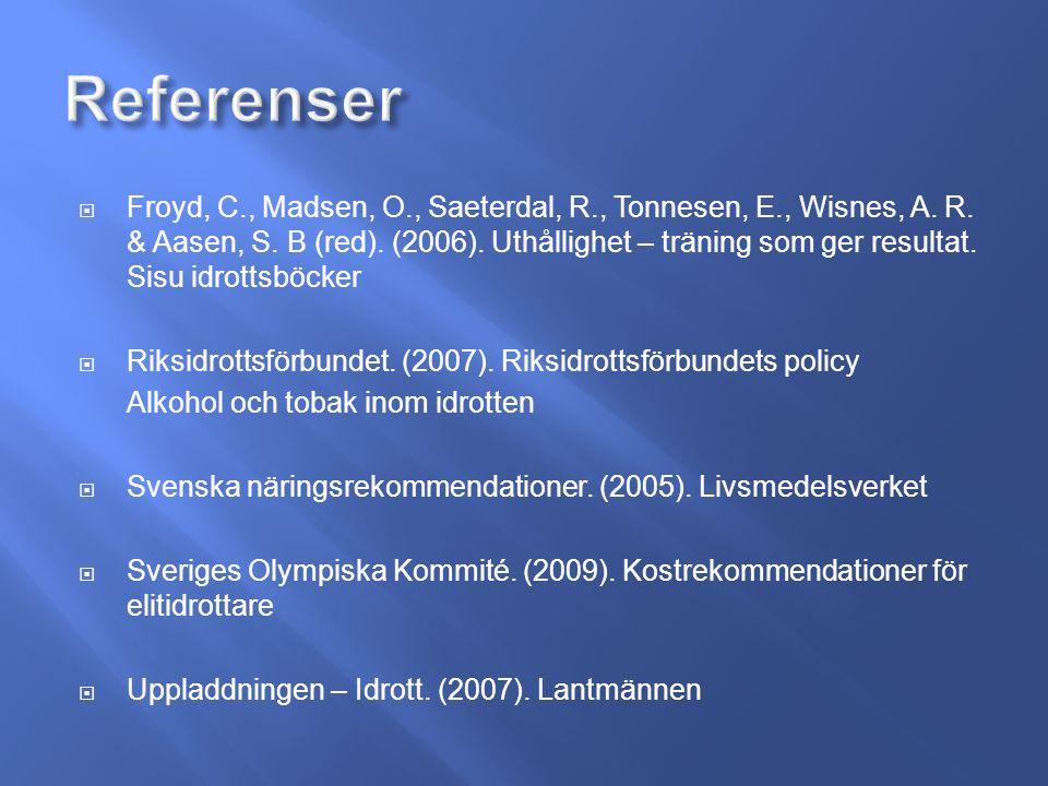  Froyd, C., Madsen, O., Saeterdal, R., Tonnesen, E., Wisnes, A.