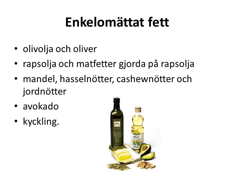 Enkelomättat fett olivolja och oliver rapsolja och matfetter gjorda på rapsolja mandel, hasselnötter, cashewnötter och jordnötter avokado kyckling.