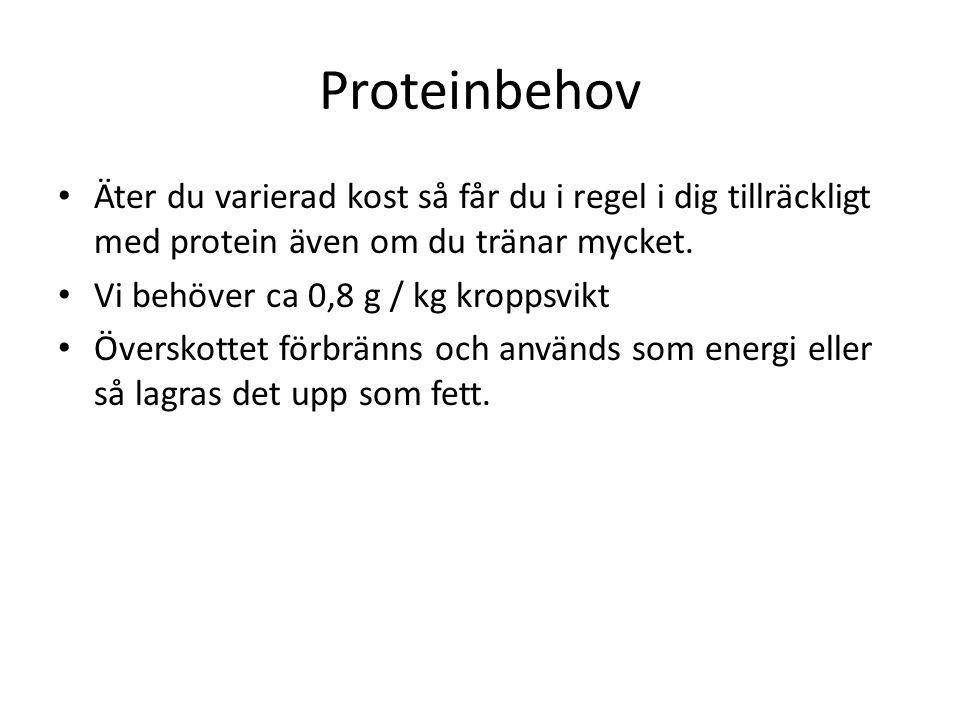 Proteinbehov Äter du varierad kost så får du i regel i dig tillräckligt med protein även om du tränar mycket.