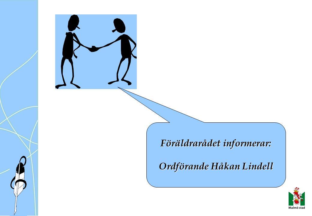 Föräldrarådet informerar: Ordförande Håkan Lindell