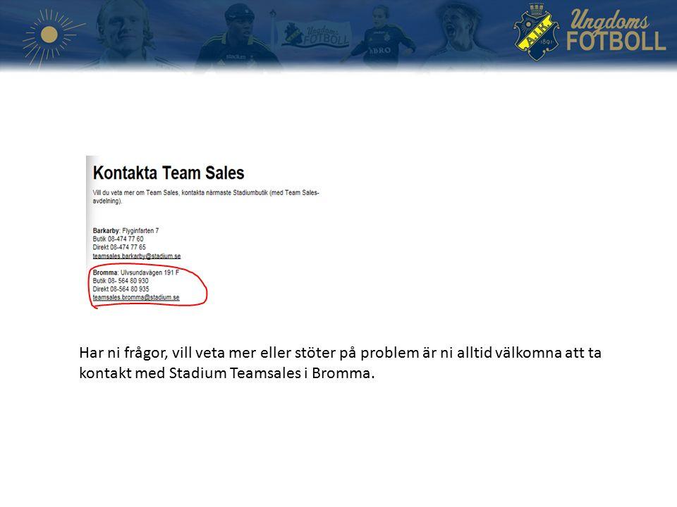 Har ni frågor, vill veta mer eller stöter på problem är ni alltid välkomna att ta kontakt med Stadium Teamsales i Bromma.