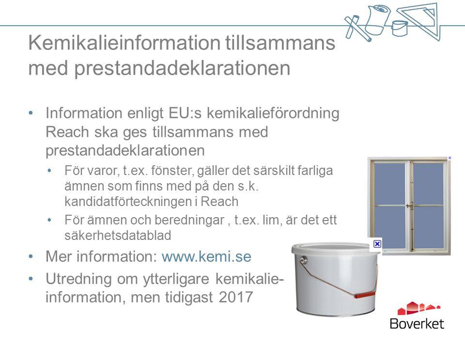 Kemikalieinformation tillsammans med prestandadeklarationen Information enligt EU:s kemikalieförordning Reach ska ges tillsammans med prestandadeklarationen För varor, t.ex.