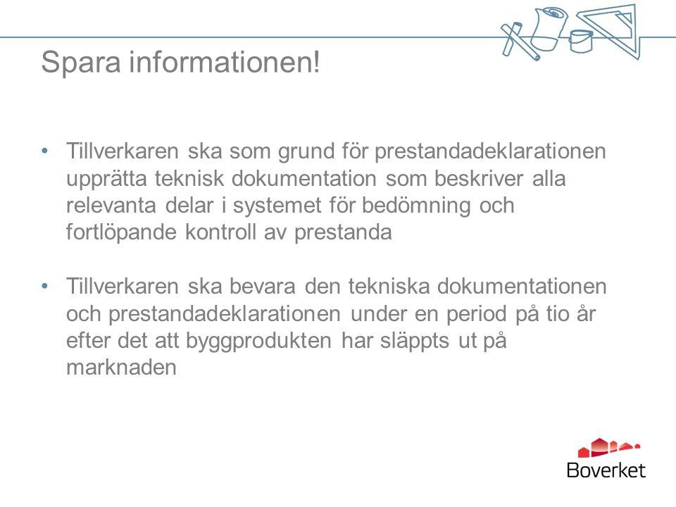 Spara informationen.