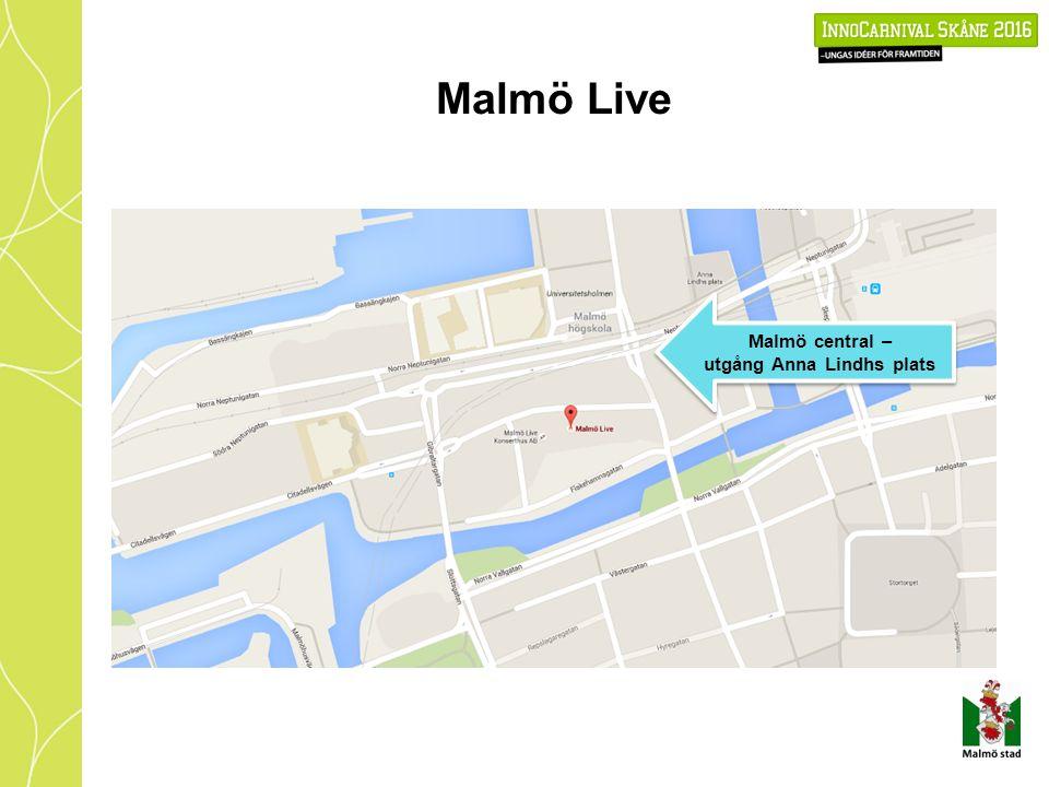 Malmö Live Malmö central – utgång Anna Lindhs plats