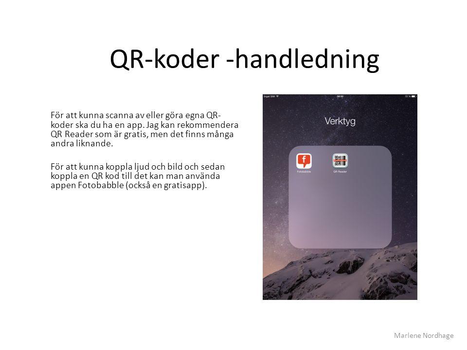 QR-koder -handledning För att kunna scanna av eller göra egna QR- koder ska du ha en app. Jag kan rekommendera QR Reader som är gratis, men det finns