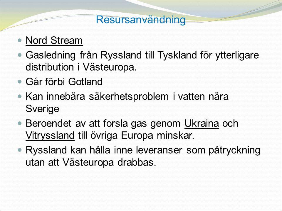 Nord Stream Gasledning från Ryssland till Tyskland för ytterligare distribution i Västeuropa.