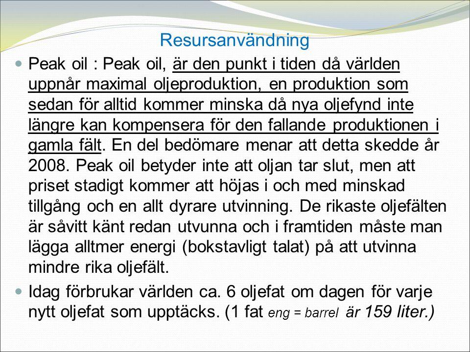 Peak oil : Peak oil, är den punkt i tiden då världen uppnår maximal oljeproduktion, en produktion som sedan för alltid kommer minska då nya oljefynd inte längre kan kompensera för den fallande produktionen i gamla fält.