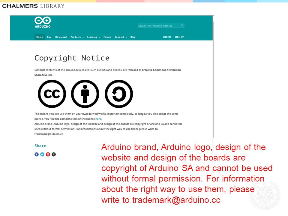 Arduino brand, Arduino logo, design of the website and design of the boards are copyright of Arduino SA and cannot be used without formal permission.