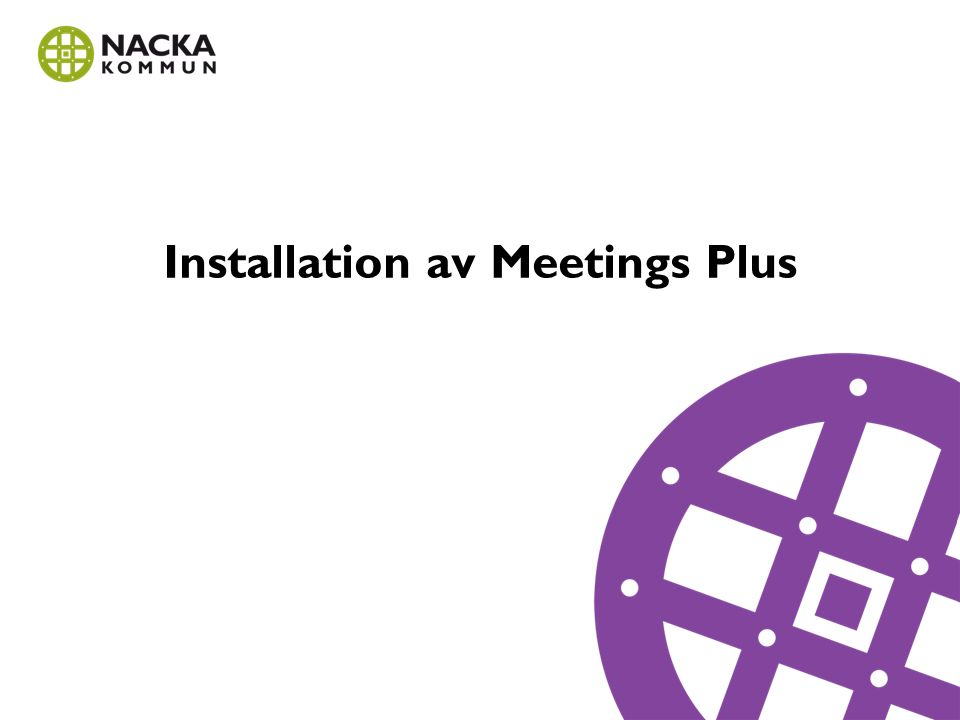 Installation av Meetings Plus