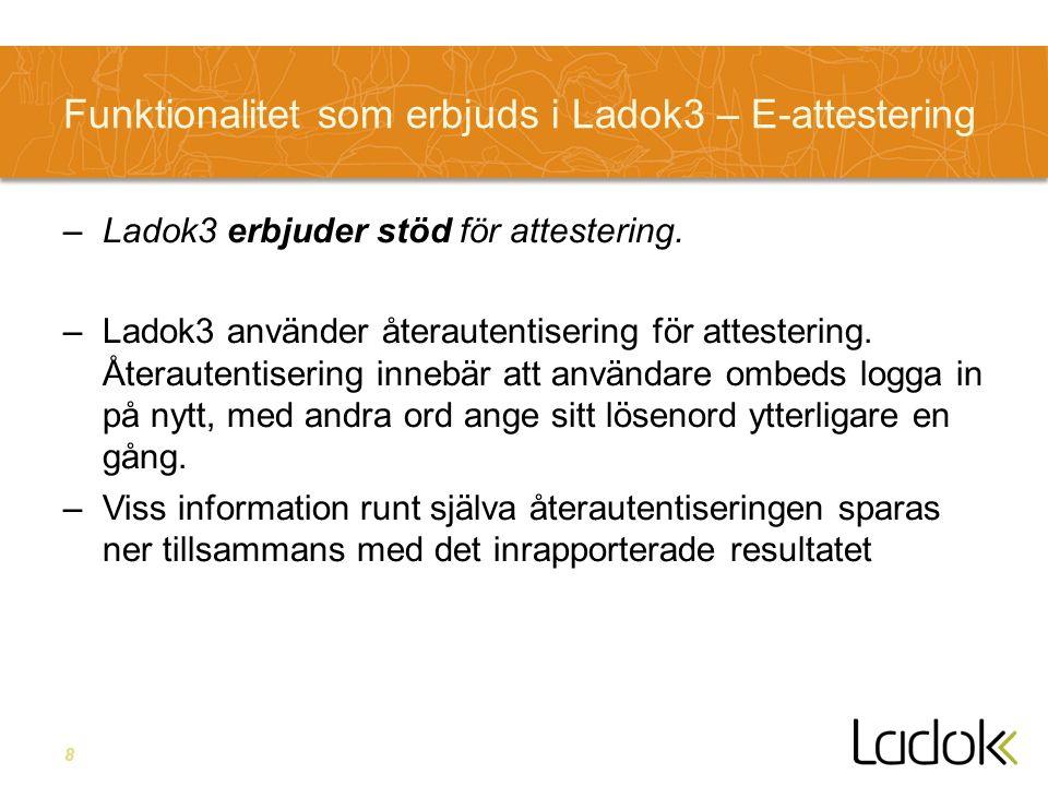 19 E-attestering –I Nya Ladok tänkt att använda för att dokumentera beslut –Alla beslut relaterat till studieadministrationen ligger kvar i Ladok, dvs det är interna beslut –Det behövs inte en extern signeringstjänst för beslut som är interna eftersom vi har kontroll på alla delar Vi använder oss av SWAMID Vi loggar i beslutet, vem, när, transaktions-ID etc.