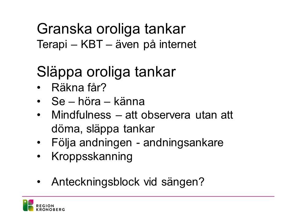 Granska oroliga tankar Terapi – KBT – även på internet Släppa oroliga tankar Räkna får.