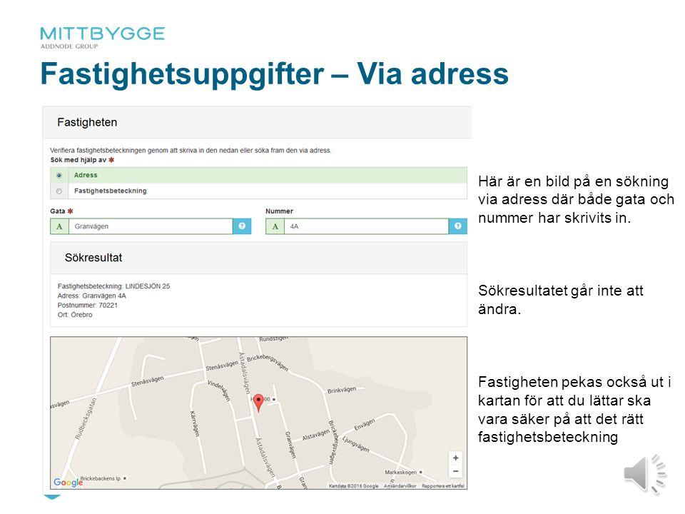 12 Fastighetsuppgifter – Via beteckning Här har en sökning, via Lantmäteriet, skett genom att en fastighetsbeteckning skrivits in.