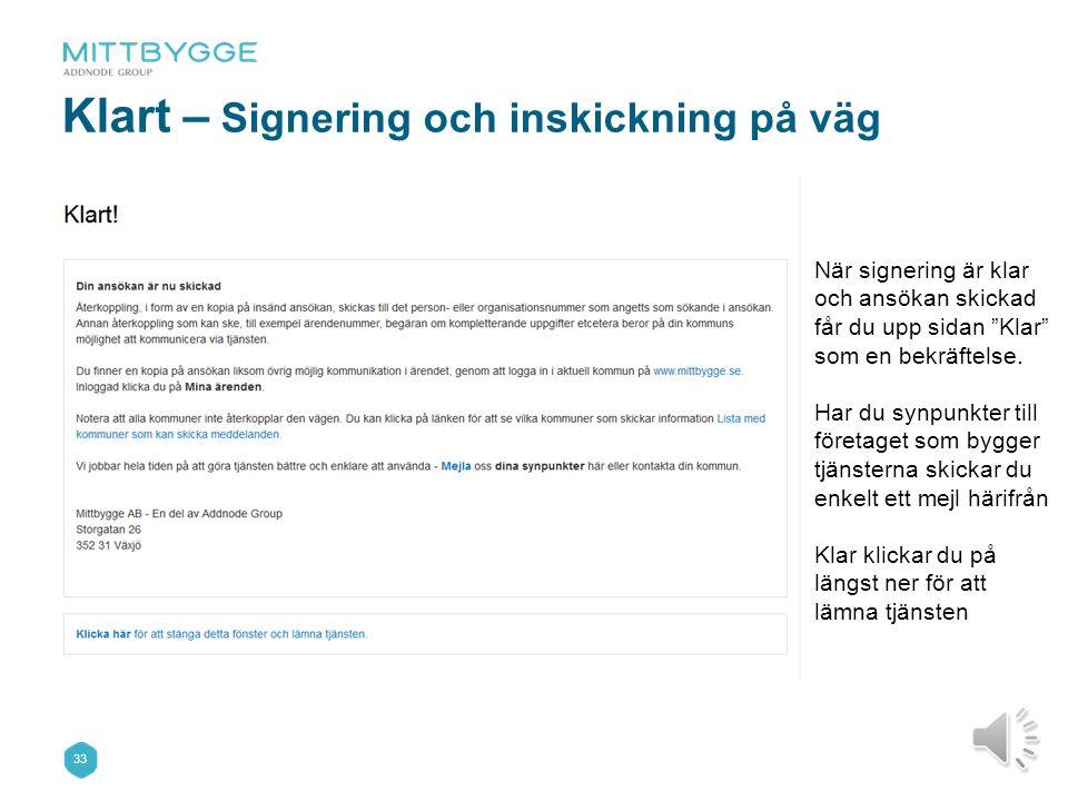32 Signera – Inför signering Signeringsmetod laddas varefter du signerar