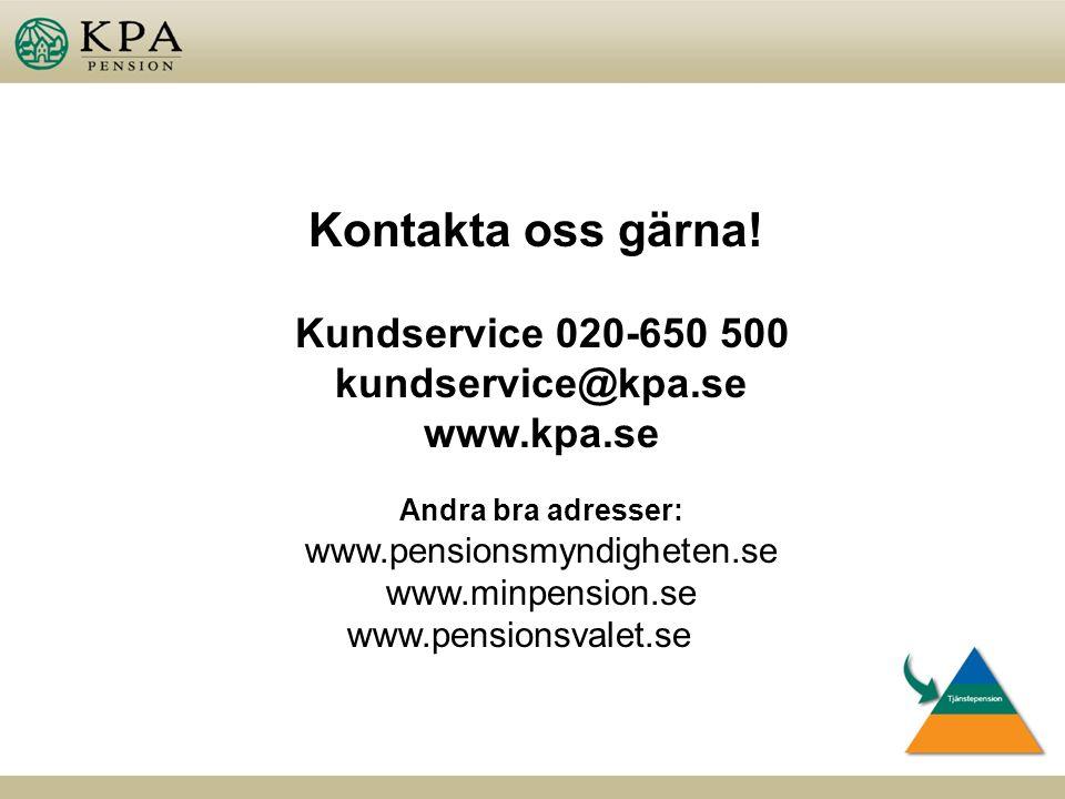 Kontakta oss gärna.