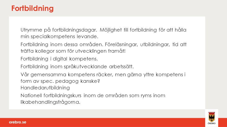 orebro.se Fortbildning Utrymme på fortbildningsdagar.
