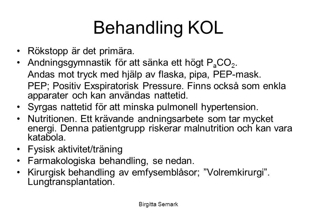 Birgitta Semark Behandling KOL Rökstopp är det primära.