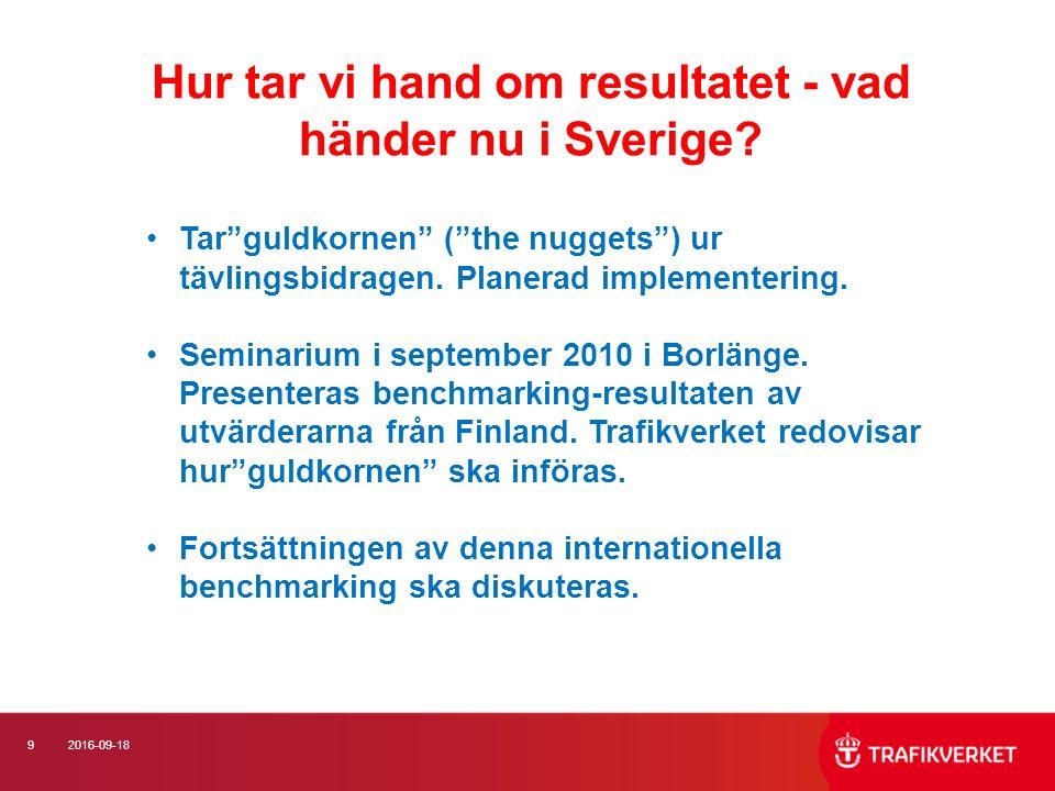 92016-09-18 Hur tar vi hand om resultatet - vad händer nu i Sverige.