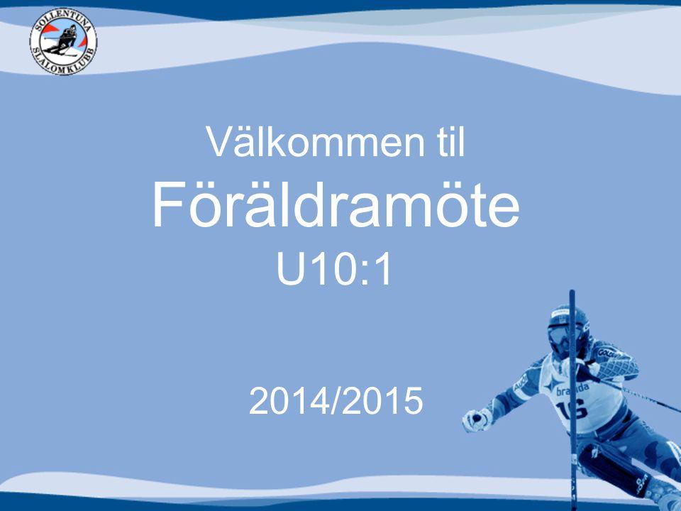 Välkommen til Föräldramöte U10:1 2014/2015
