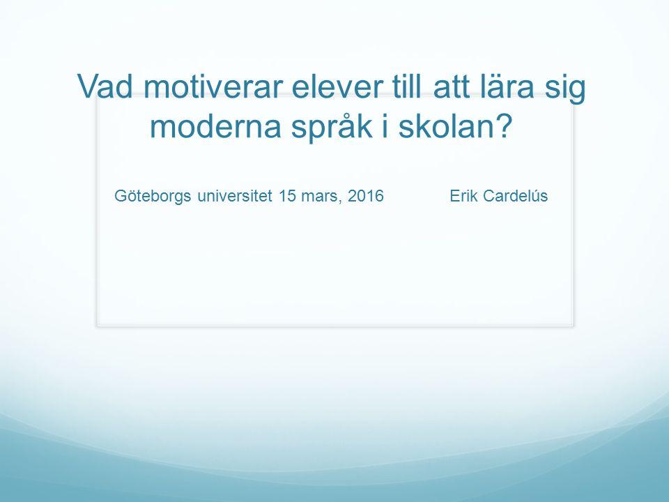 Motivation = movere (lat) Move Muovere Mover Två betydelser (på eng): sätta i rörelse och röra sig