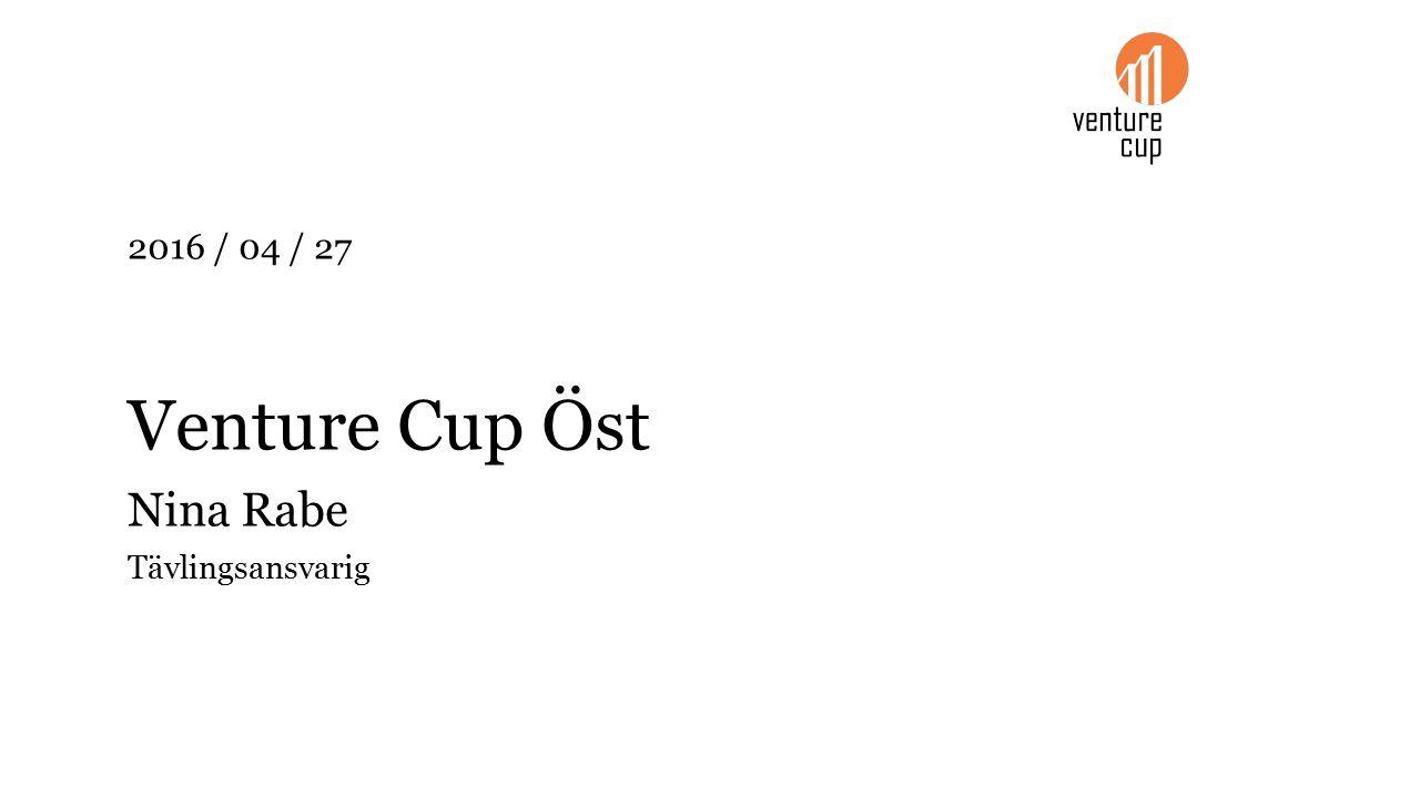 2016 / 04 / 27 Venture Cup Öst Nina Rabe Tävlingsansvarig