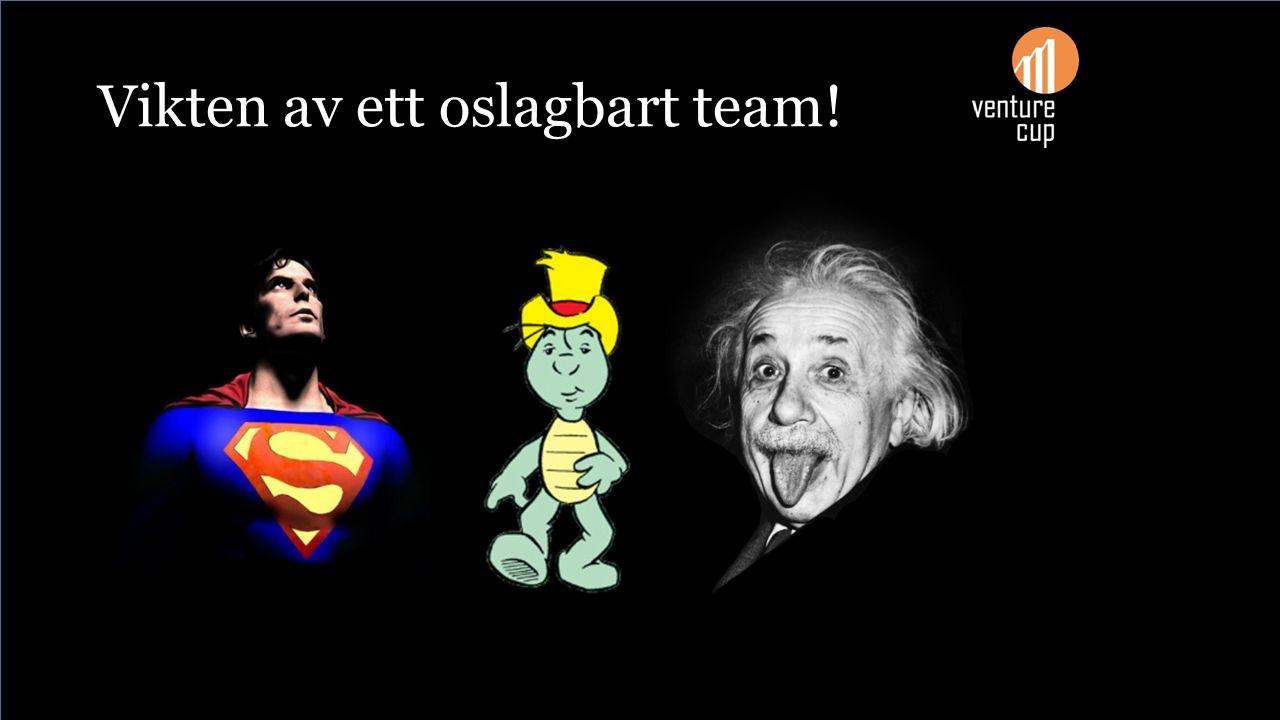 Vikten av ett oslagbart team!
