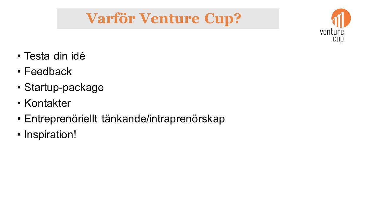 Varför Venture Cup.