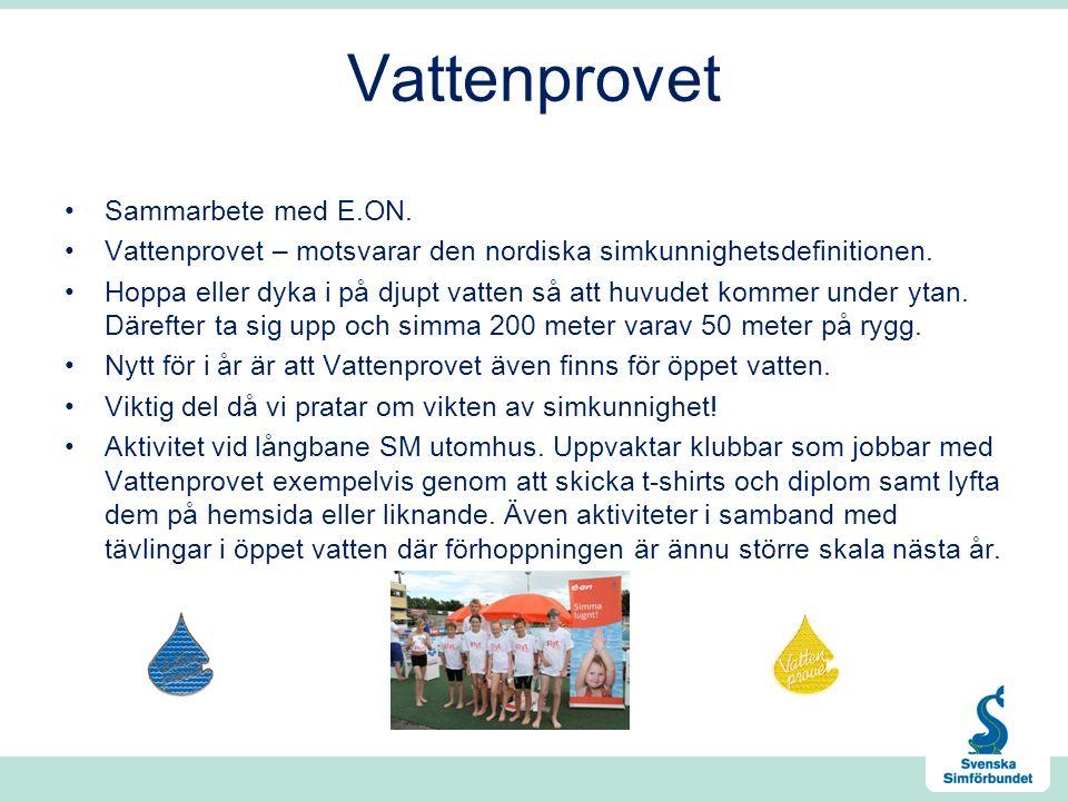Vattenprovet Sammarbete med E.ON. Vattenprovet – motsvarar den nordiska simkunnighetsdefinitionen.