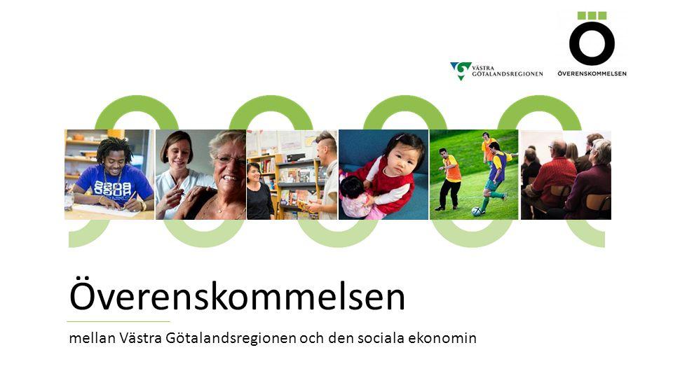 Överenskommelsen mellan Västra Götalandsregionen och den sociala ekonomin