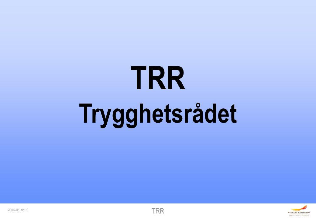 TRR 2006-01 sid 1 TRR Trygghetsrådet
