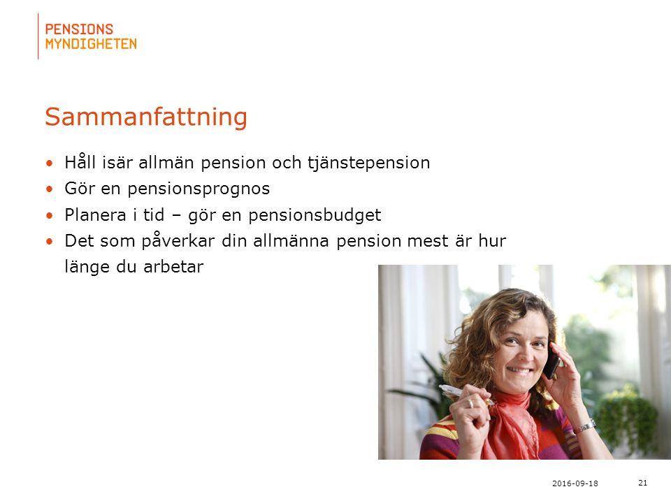 För att uppdatera sidfotstexten, gå till menyn: Visa/Sidhuvud och sidfot... 21 2016-09-18 Sammanfattning Håll isär allmän pension och tjänstepension G