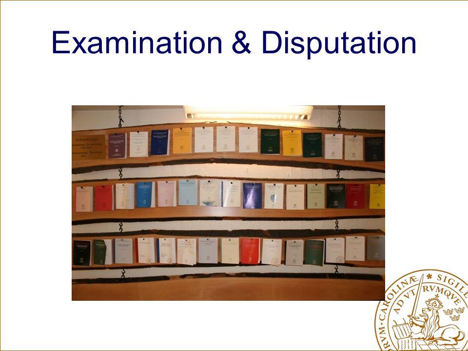 Examination & Disputation