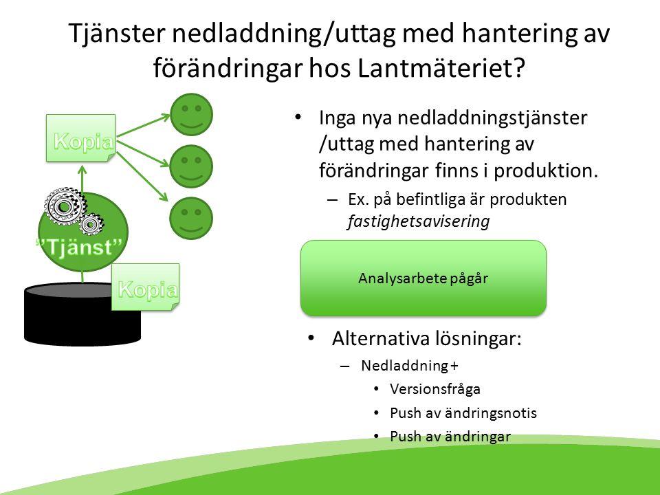 Tjänster nedladdning/uttag med hantering av förändringar hos Lantmäteriet.
